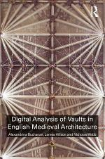 Digital Analysis of Vaults in English Medieval Architecture