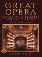 Great Opera Arias and Themes for Solo Piano PDF