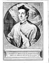 Vita del beato Michele Flamini abbate generale di Vallombrosa congiunta agli atti fino all'ultima solenne translazione de'corpi degli altri beati eremiti, a quali va egli unito. Ed. 2