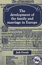 The Development of the Family and Marriage in Europe