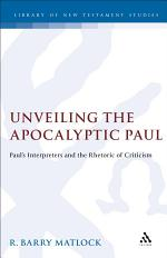 Unveiling the Apocalyptic Paul
