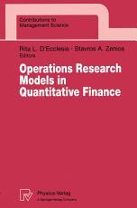 Operations Research Models in Quantitative Finance PDF