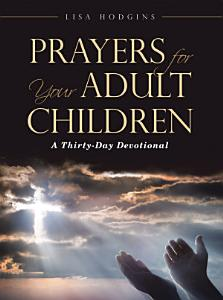 Prayers for Your Adult Children
