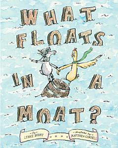 What Floats in a Moat  Book