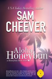 Aloha Honeybun (BWWM Romantic Suspense with a taste of Mystery)