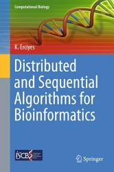 Distributed and Sequential Algorithms for Bioinformatics PDF