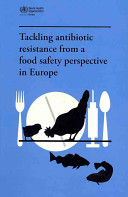 Tackling Antibiotic Resistance from a Food Safety Perspective in Europe PDF