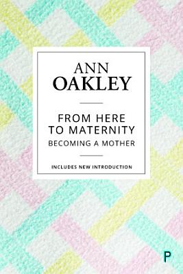 From Here to Maternity (Reissue)
