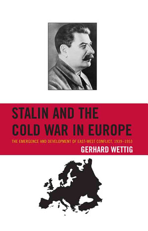 Stalin and the Cold War in Europe