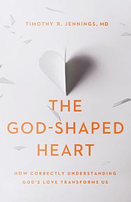 The God Shaped Heart PDF