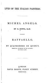 Lives of the Italian Painters: Michel Angelo