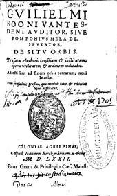 Guilielmi Sooni ... auditor siue Pomponius Mela disputator, De situ orbis ...: adiecti sunt ad finem Orbis terrarum, noui incolae ...