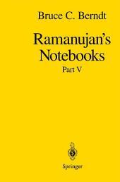 Ramanujan's Notebooks: Part 5