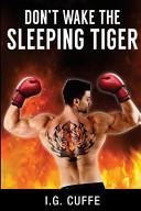 Don t Wake the Sleeping Tiger PDF