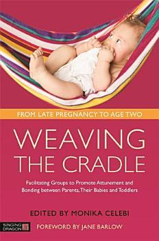Weaving the Cradle PDF