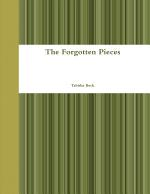The Forgotten Pieces