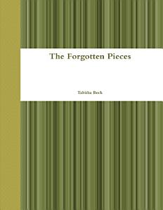 The Forgotten Pieces Book