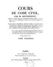 Cours de Code Civil: Volume3