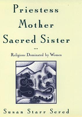 Priestess  Mother  Sacred Sister