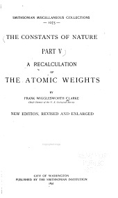 A Recalculation of the Atomic Weights: Volume 38