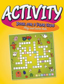 Activity Book for 3 Year Olds  Play and Learn Kids Book