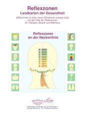 Reflexzonen an der Nackenlinie: Reflexzonen - Landkarten der Gesundheit