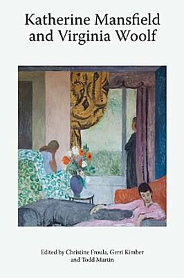 Katherine Mansfield and Virginia Woolf PDF