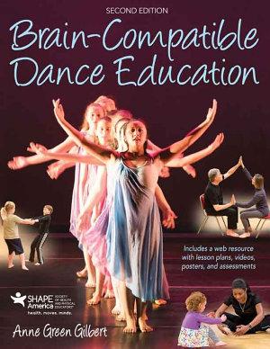 Brain Compatible Dance Education 2nd Edition