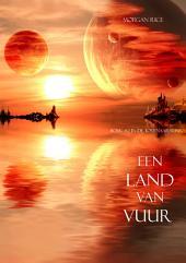 Een Land Van Vuur (Boek #12 in de Tovenaarsring)
