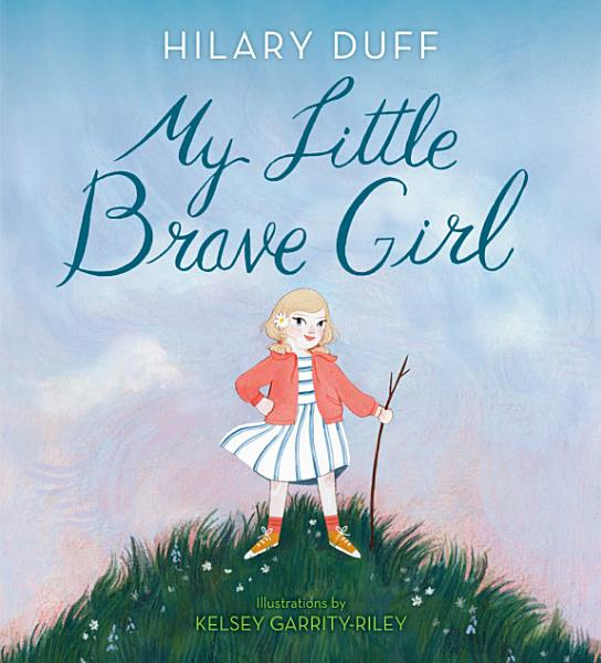 Download My Little Brave Girl Book