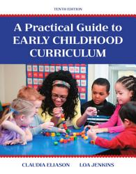 A Practical Guide To Early Childhood Curriculum Book PDF