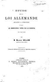 Étude sur la loi allemande relative à l'industrie d'après les modifications votées par le Reichstag le 8 mai. 1891