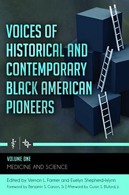 Voices of Historical and Contemporary Black American Pioneers  4 volumes  PDF