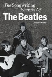The Songwriting Secrets Of The Beatles Book PDF