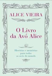 O Livro da Avo Alice