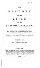 The History of the Reign of Emperor Charles V   B with a View of the Progress of Society in Europe  from the Subversion of the Roman Empire  to the Beginning of the Sixteenth Century PDF