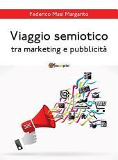 Viaggio semiotico tra marketing e pubblicità