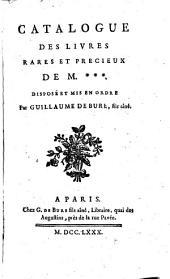 Catalogue des livres rares et precieux de M+++