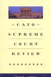 Cato Supreme Court Review 2006-2007