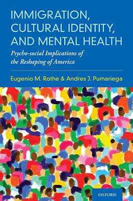 Immigration, Cultural Identity, and Mental Health