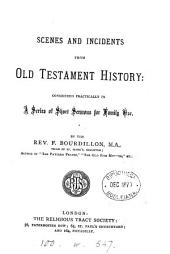 Scenes and incidents from Old Testament history, sermons