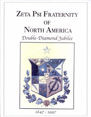 Zeta Psi Fraternity of North America