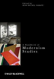 A Handbook of Modernism Studies Book