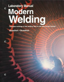 Laboratory Manual for Modern Welding Book