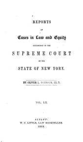 Reports of Cases in Law and Equity in the Supreme Court of the State of New York: Volume 52