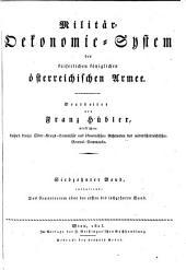 Militär-Oekonomie-System der kaiserlichen königlichen österreichischen Armee: Band 17