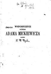 Wspomnienie o życiu Adama Mickiewicza