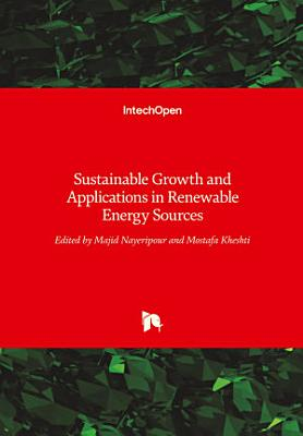 Sustainable Growth and Applications in Renewable Energy Sources PDF