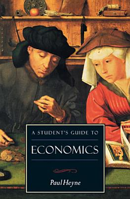 A Student s Guide to Economics