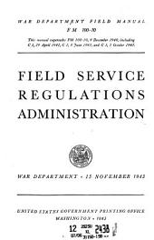 Field Service, Regulations, Administration